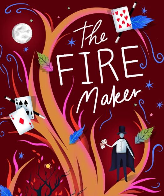 The Fire maker by Guy Jones